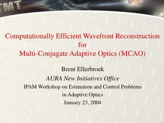 Computationally Efficient Wavefront Reconstruction for Multi-Conjugate Adaptive Optics (MCAO)