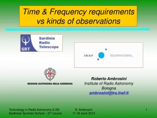 Time & Frequency requirements vs kinds of observations