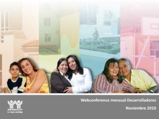 Webconference  mensual Desarrolladores Noviembre 2010