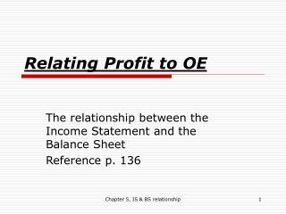 Relating Profit to OE