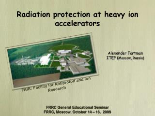 Radiation protection at heavy ion accelerators