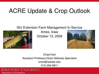 ACRE Update & Crop Outlook