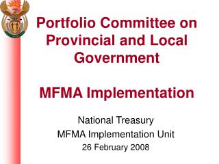 Portfolio Committee on Provincial and Local Government MFMA Implementation