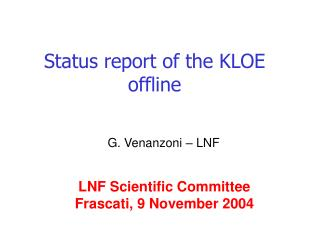 Status report of the KLOE offline