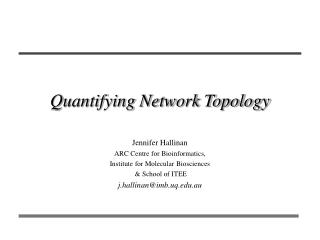 Quantifying Network Topology