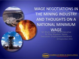 WAGE NEGOTIATIONS IN THE MINING INDUSTRY AND THOUGHTS ON A NATIONAL MINIMUM WAGE