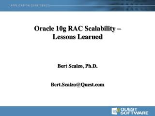 Oracle 10g RAC Scalability � Lessons Learned