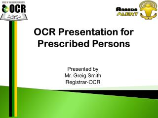 OCR Presentation for Prescribed Persons
