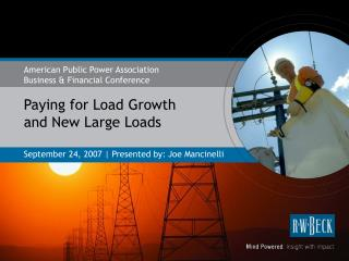 Paying for Load Growth and New Large Loads