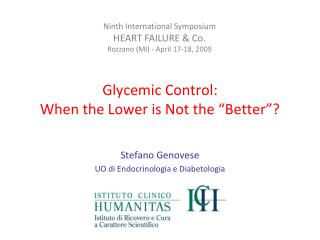 "Glycemic Control: When the Lower is Not the ""Better""?"