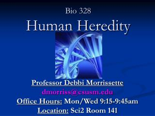Bio 328 Human Heredity