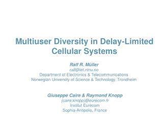 Multiuser Diversity in Delay-Limited Cellular Systems