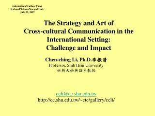 The Strategy and Art of  Cross-cultural Communication in the International Setting:
