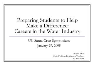 Preparing Students to Help Make a Difference: Careers in the Water Industry