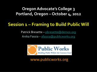 Oregon Advocate's College 3 Portland, Oregon – October 4, 2012