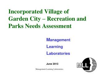 Incorporated Village of Garden City – Recreation and Parks Needs Assessment