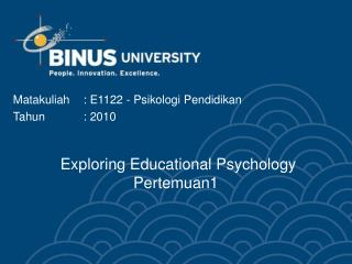 Exploring Educational Psychology Pertemuan 1