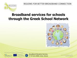 Broadband services for schools  through the Greek School Network