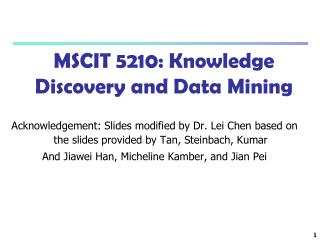 MSCIT 5210: Knowledge Discovery and Data Mining