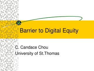 Barrier to Digital Equity