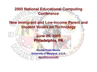 Davina Pruitt-Mentle University of Maryland, U.S.A. dpruitt@umd