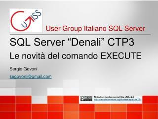 """SQL Server """"Denali"""" CTP3 Le novità del comando EXECUTE"""