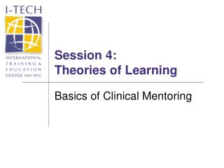 Session 4: Theories of Learning