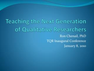 Teaching the Next Generation of Qualitative Researchers