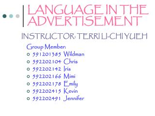 LANGUAGE IN THE ADVERTISEMENT