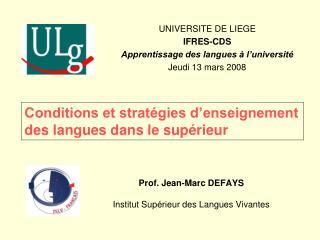 Prof. Jean-Marc DEFAYS Institut Sup�rieur des Langues Vivantes