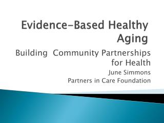 Evidence-Based Healthy Aging