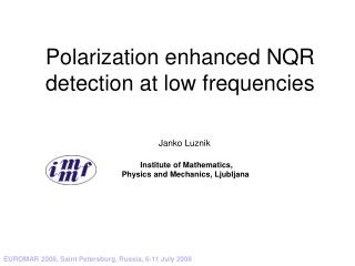 Polarization enhanced NQR detection at low frequencies