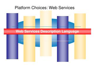 Platform Choices: Web Services