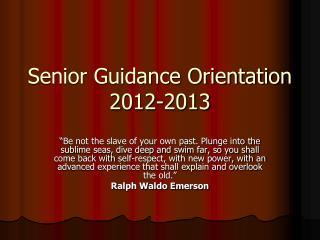 Senior Guidance Orientation  2012-2013