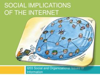 Social implications of the internet