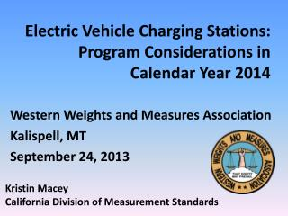 Electric Vehicle Charging Stations: Program Considerations in Calendar Year 2014