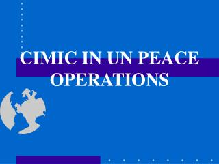 CIMIC IN UN PEACE OPERATIONS