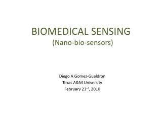 Biomedical sensing   Nano-bio-sensors