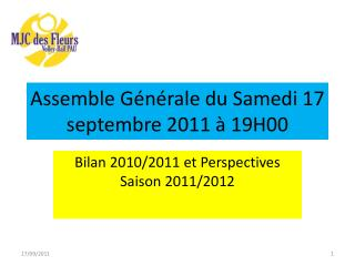 Assemble Générale du Samedi 17 septembre 2011 à 19H00