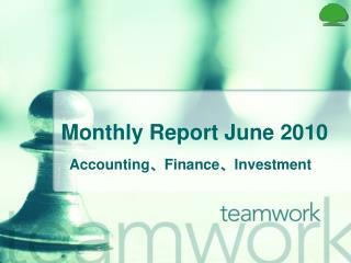 Monthly Report June 2010