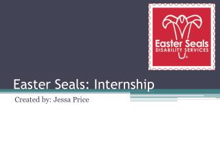 Easter Seals: Internship