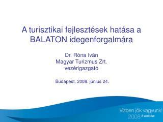A Balaton turizmusát (is) érintő nemzetközi turisztikai trendek