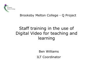 Brooksby Melton College - Q Project
