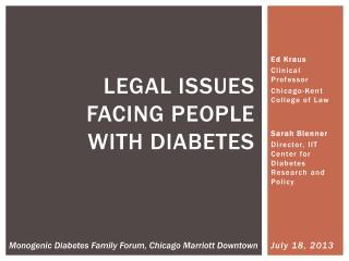 LEGAL ISSUES FACING PEOPLE  WITH DIABETES