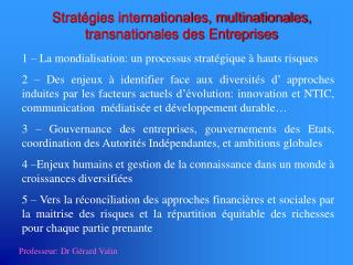 Stratégies internationales, multinationales, transnationales des Entreprises