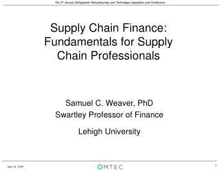 Supply Chain Finance: Fundamentals for Supply  Chain Professionals