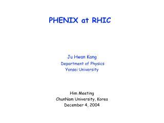 PHENIX at RHIC