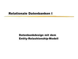 Relationale Datenbanken I