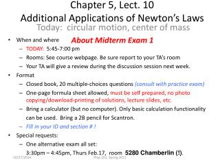 Chapter 5, Lect. 10 Additional Applications of Newton's Laws