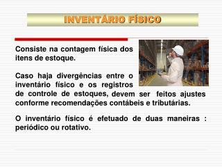 INVENT�RIO F�SICO